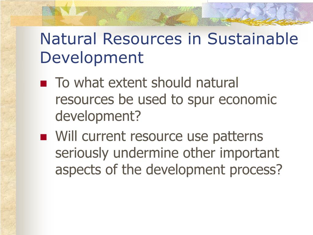 Natural Resources in Sustainable Development