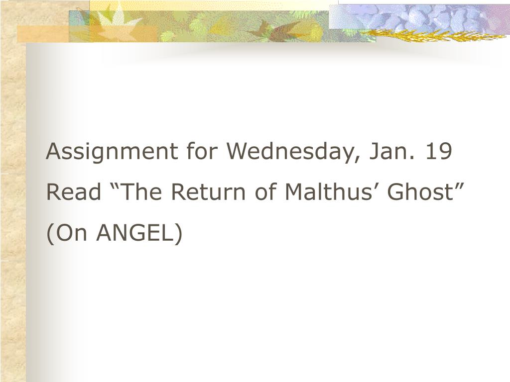 Assignment for Wednesday, Jan. 19