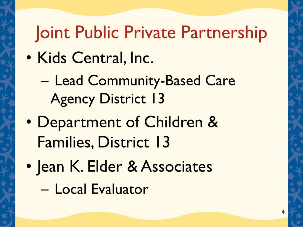 Joint Public Private Partnership