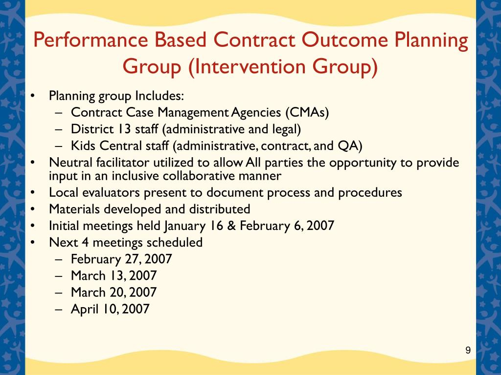 Performance Based Contract Outcome Planning Group (Intervention Group)