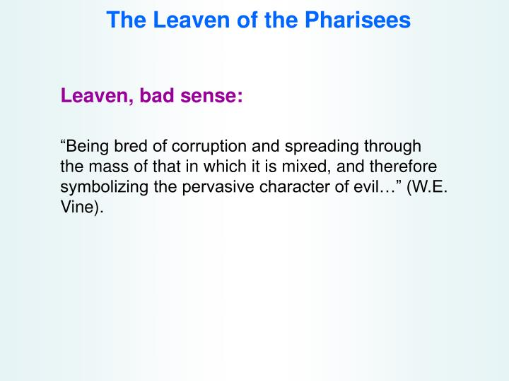 The leaven of the pharisees3
