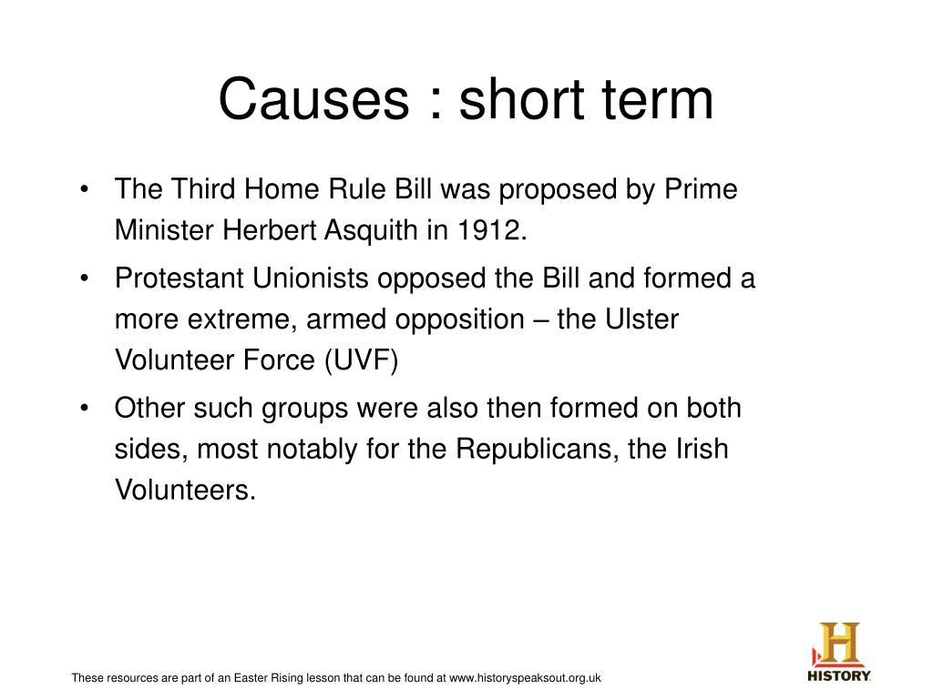Causes : short term