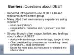 barriers questions about deet