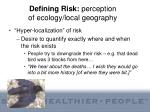 defining risk perception of ecology local geography
