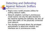 detecting and defending against network sniffers