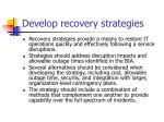 develop recovery strategies