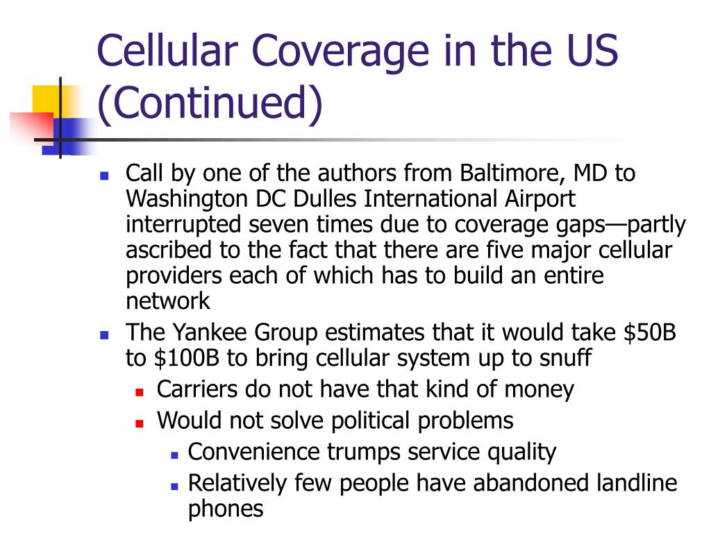 Cellular Coverage in the US (Continued)