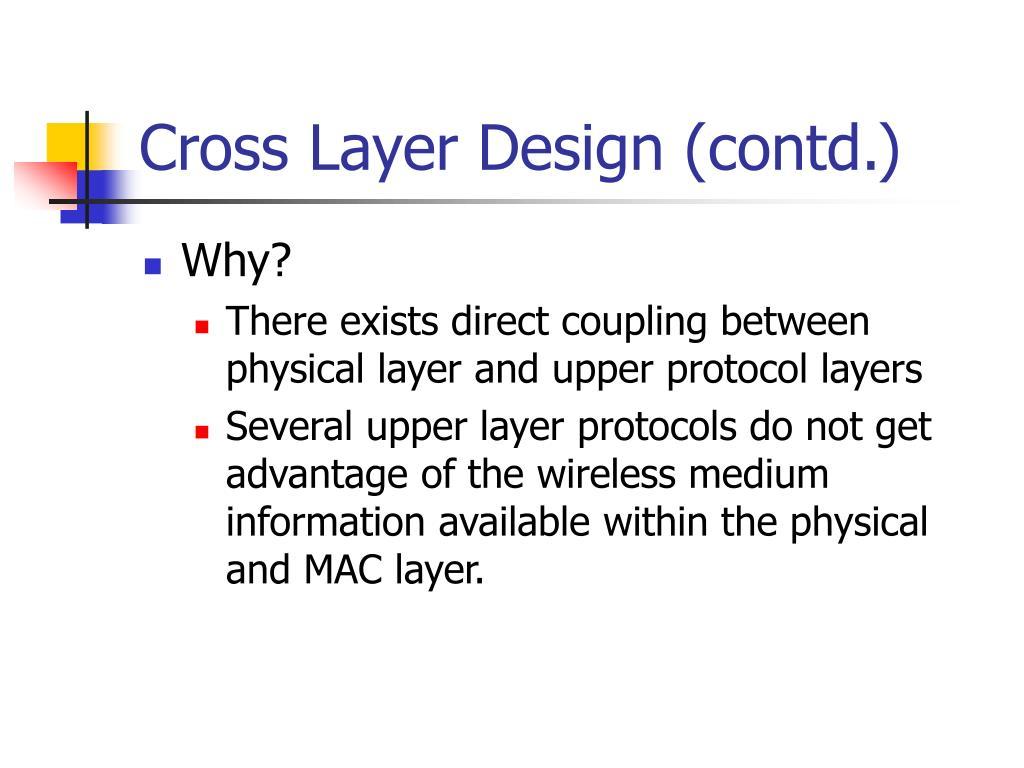 Cross Layer Design (contd.)