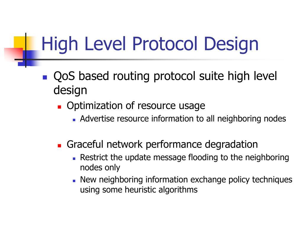 High Level Protocol Design