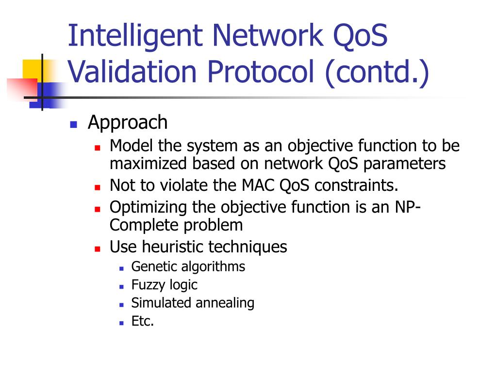 Intelligent Network QoS Validation Protocol (contd.)