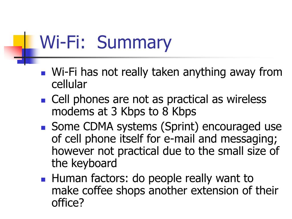 Wi-Fi:  Summary