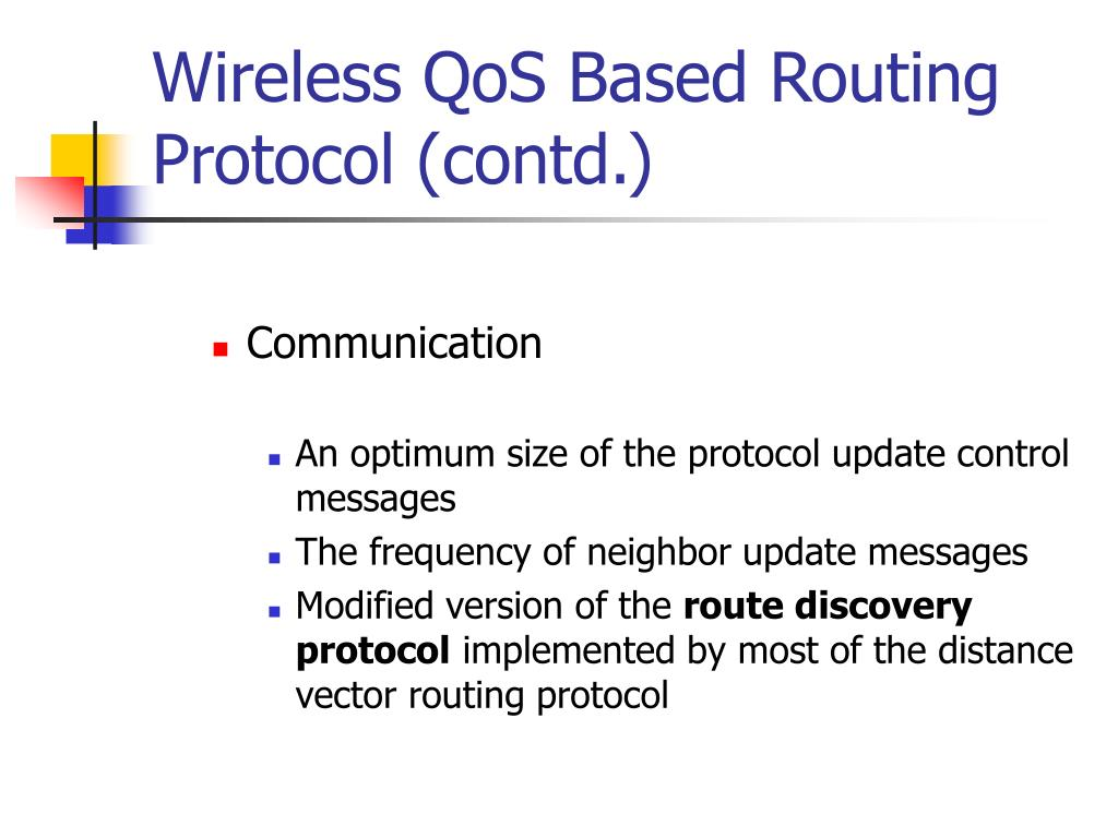 Wireless QoS Based Routing Protocol (contd.)