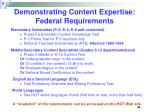 demonstrating content expertise federal requirements