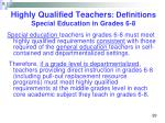 highly qualified teachers definitions special education in grades 6 8