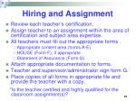 hiring and assignment