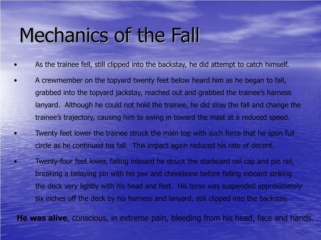 Mechanics of the Fall