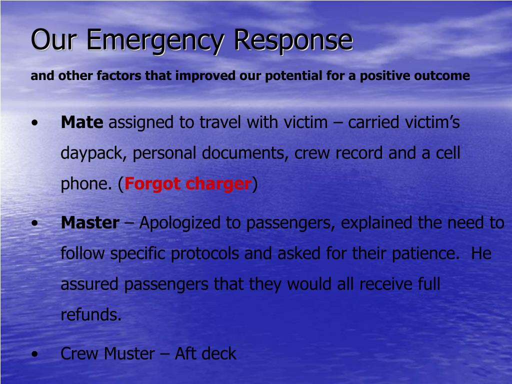 Our Emergency Response