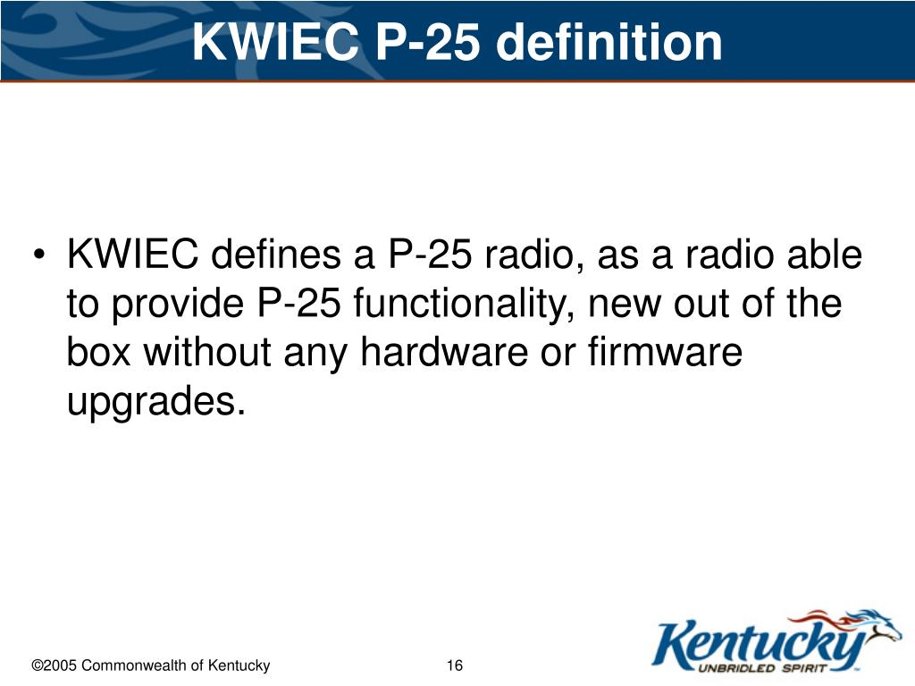 KWIEC P-25 definition
