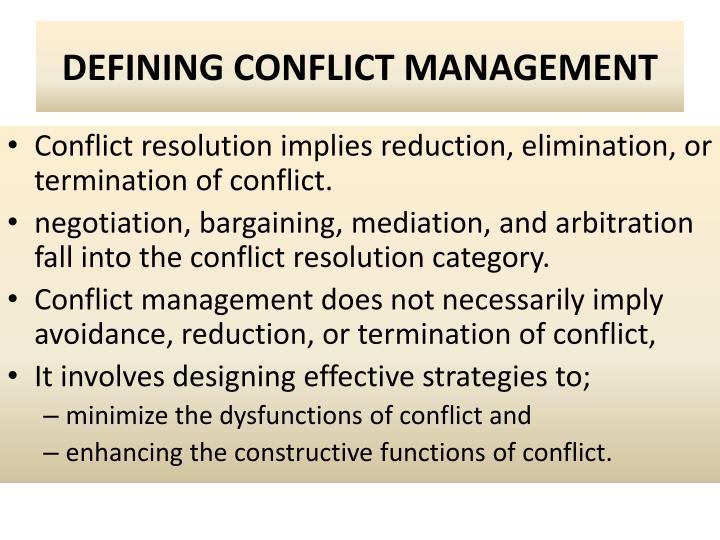 Defining conflict management