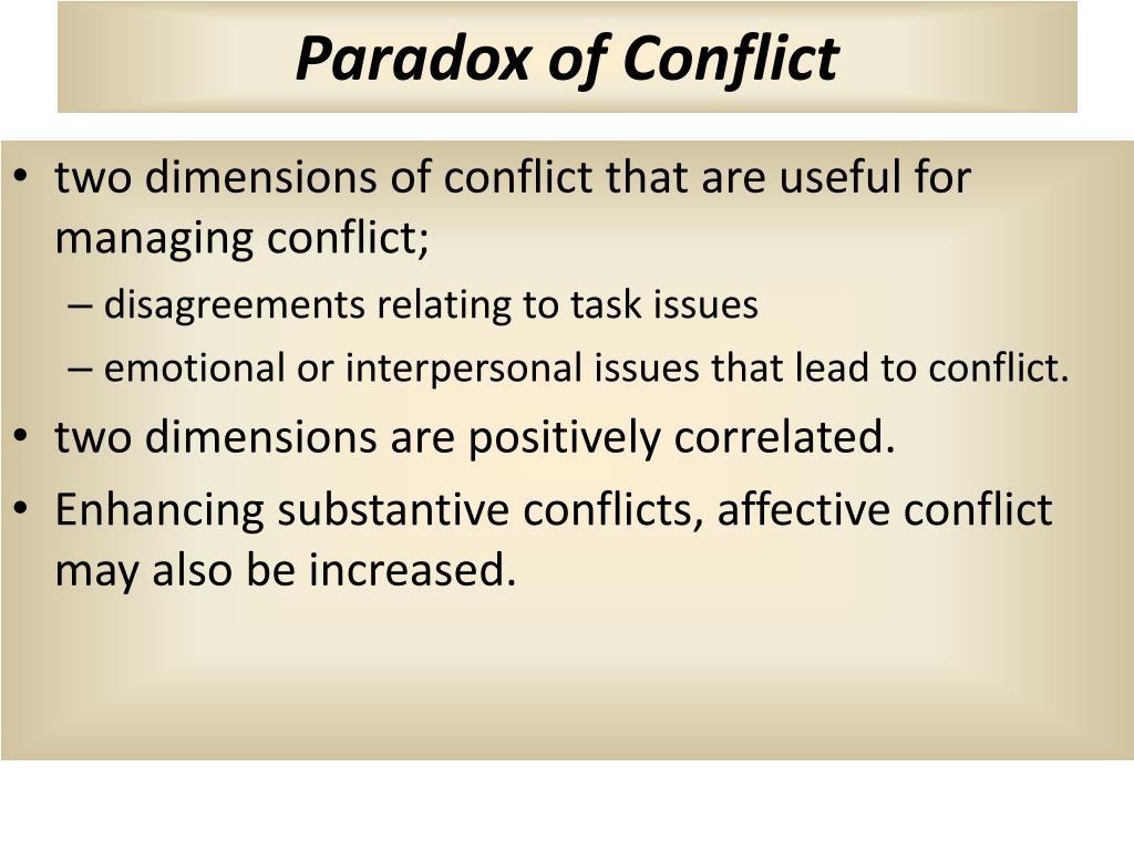 Paradox of Conflict