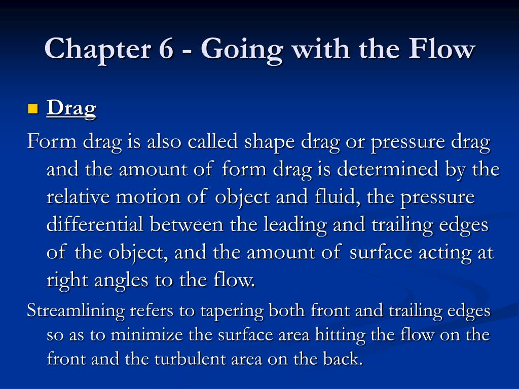 Chapter 6 - Going with the Flow