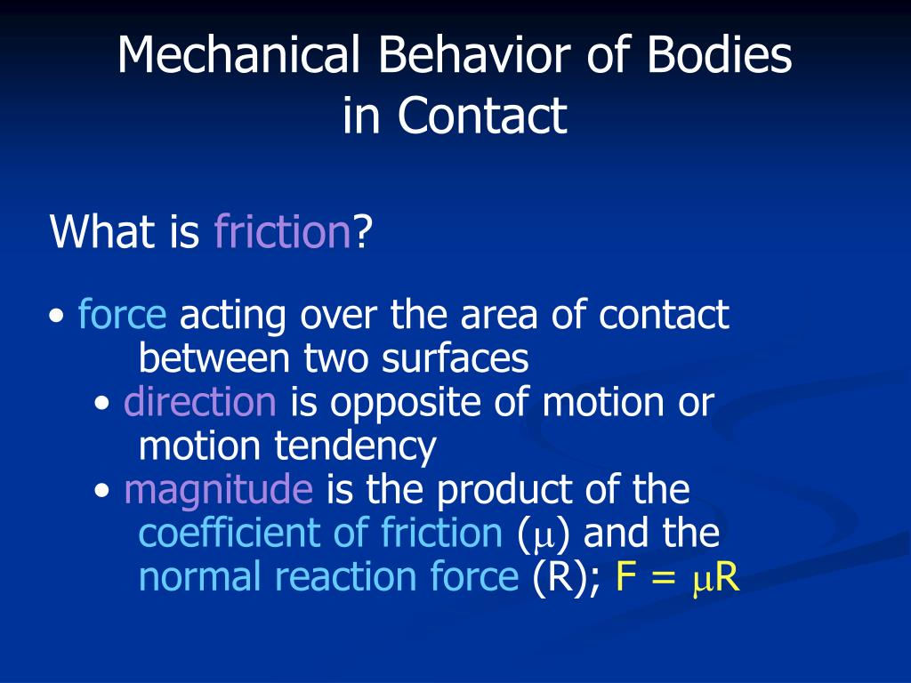 Mechanical Behavior of Bodies in Contact