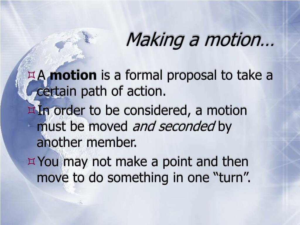 Making a motion…