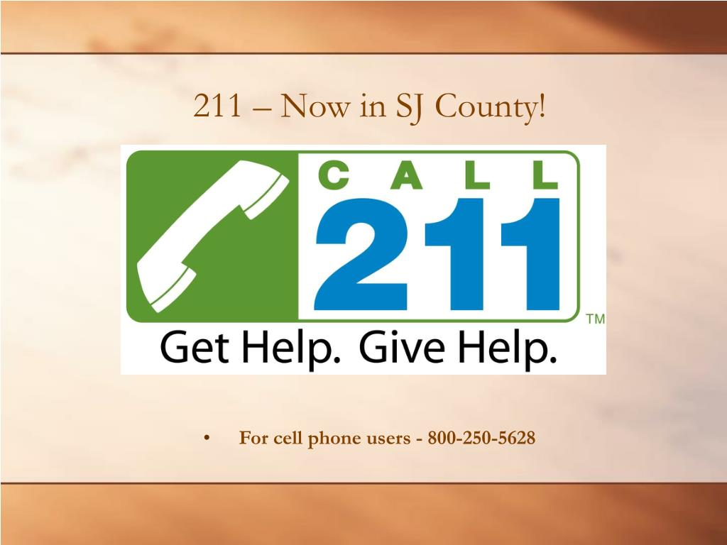 211 – Now in SJ County!