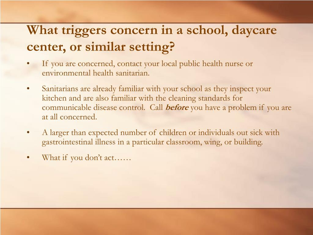 What triggers concern in a school, daycare center, or similar setting?