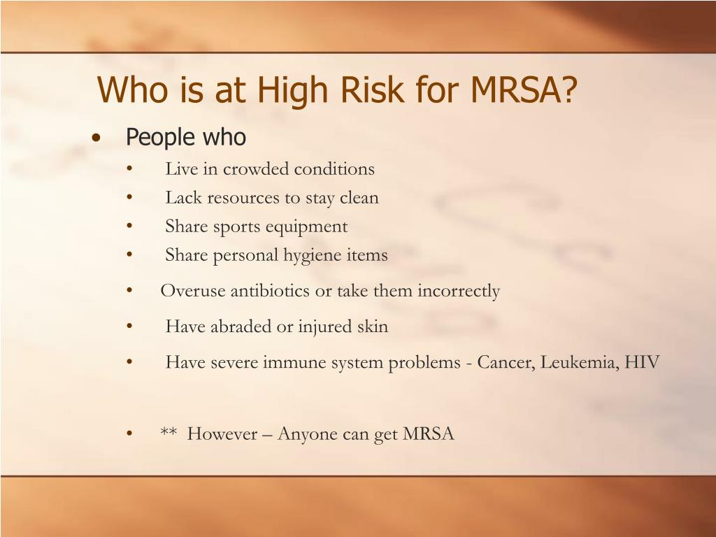 Who is at High Risk for MRSA?