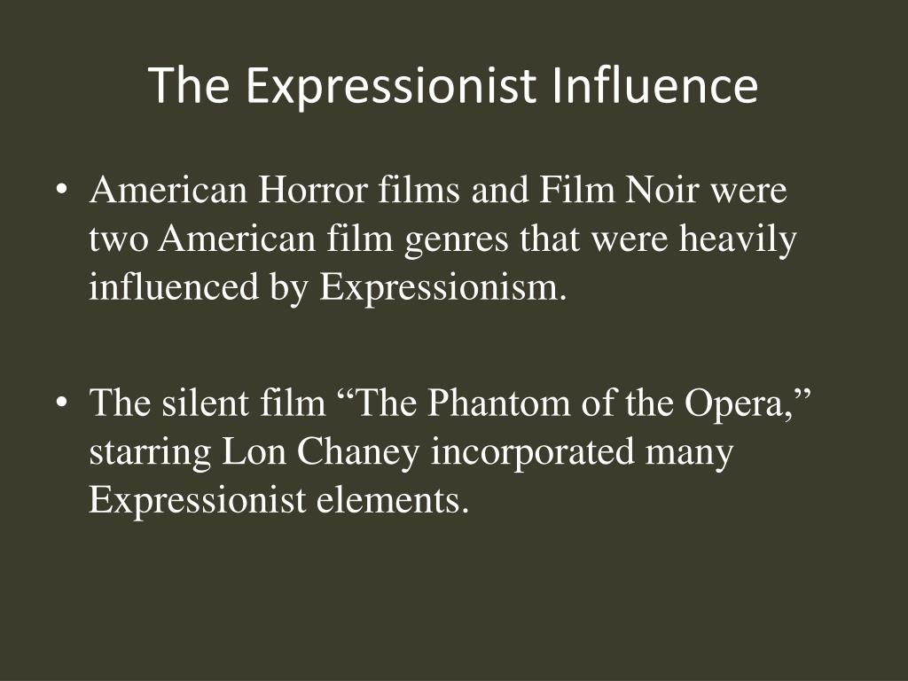 The Expressionist Influence