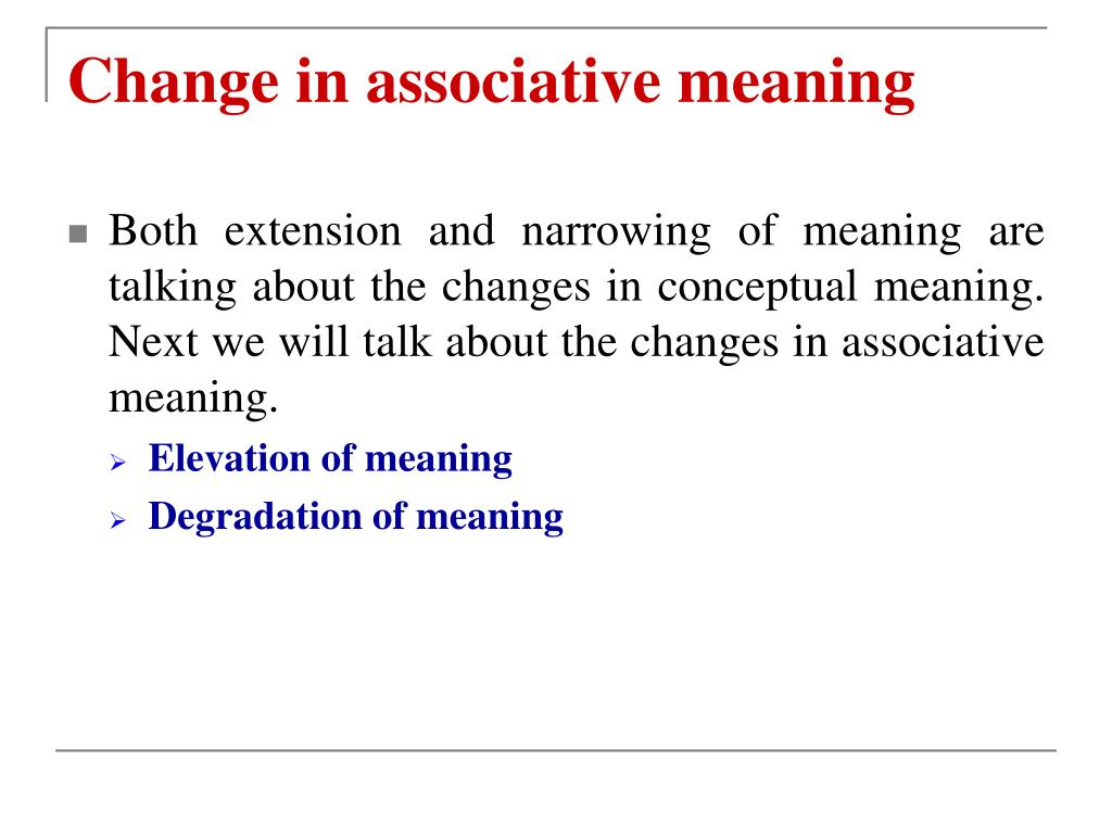 Change in associative meaning