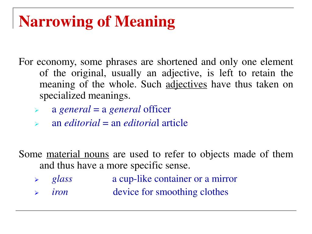 Narrowing of Meaning