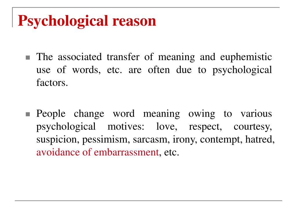 Psychological reason