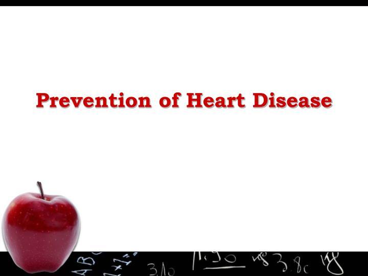prevention of heart disease n.