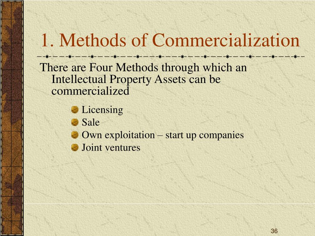 1. Methods of Commercialization