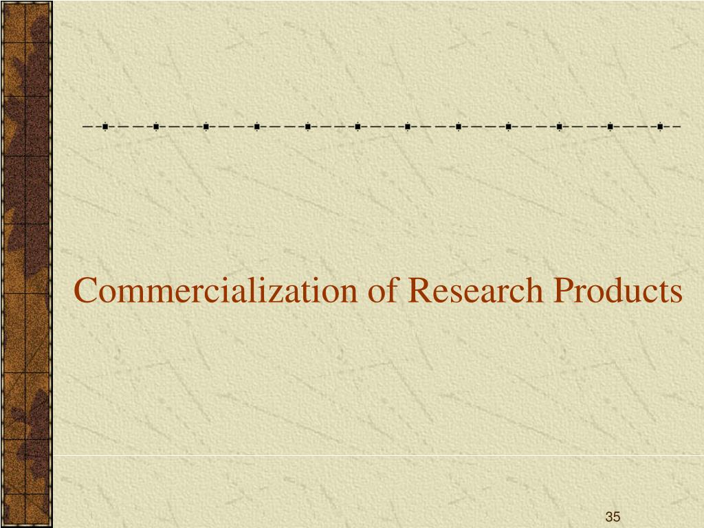 Commercialization of Research Products