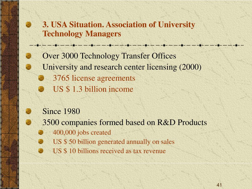 3. USA Situation. Association of University Technology Managers