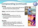 compounding continued