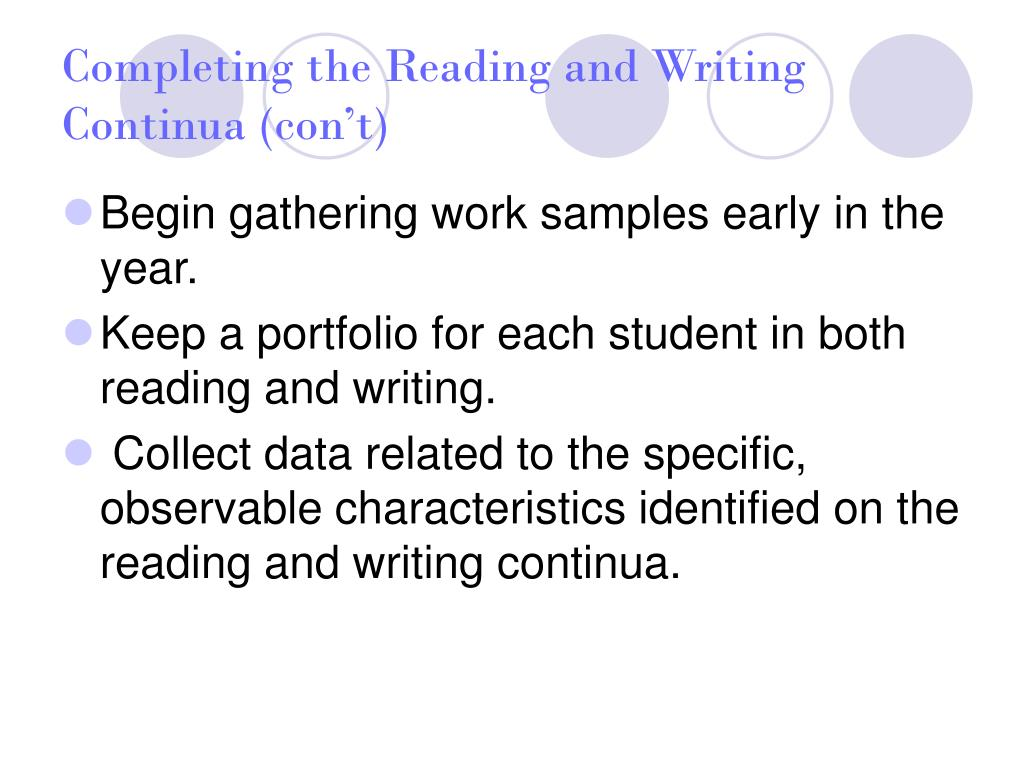 Completing the Reading and Writing Continua (con't)