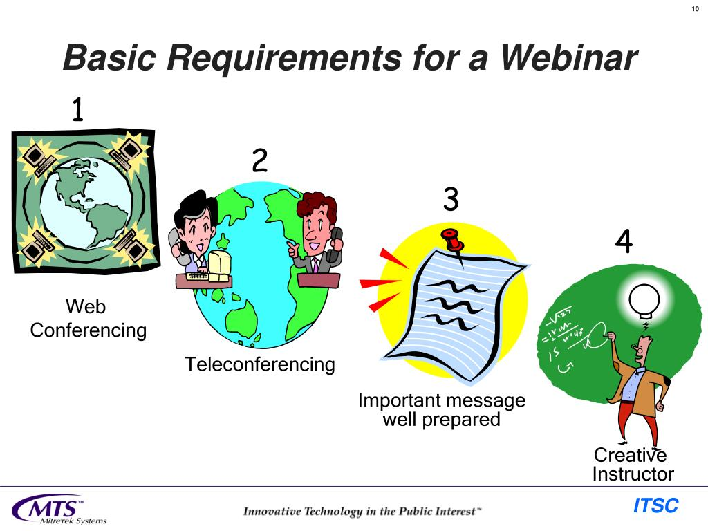 Basic Requirements for a Webinar