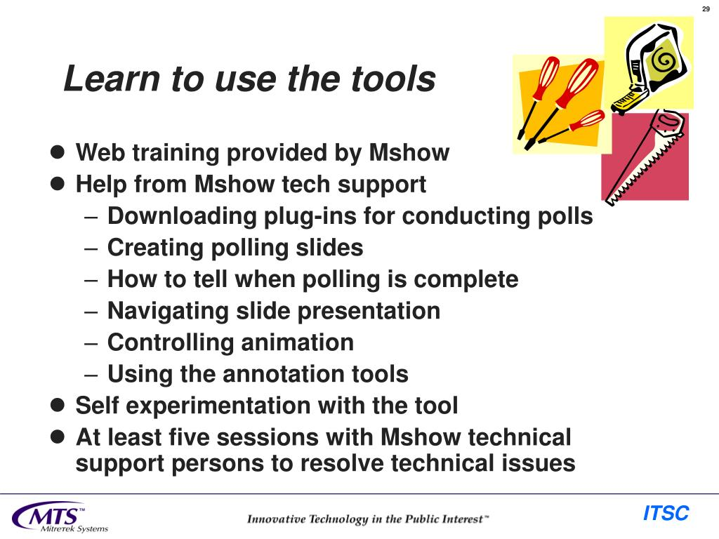 Learn to use the tools