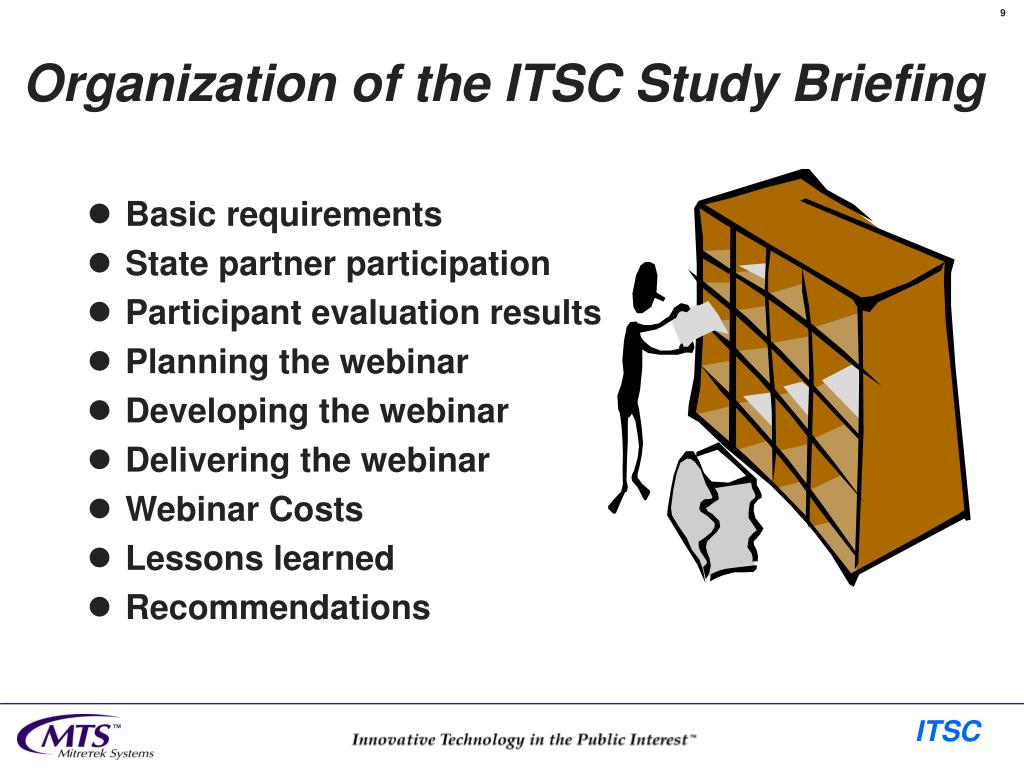 Organization of the ITSC Study Briefing
