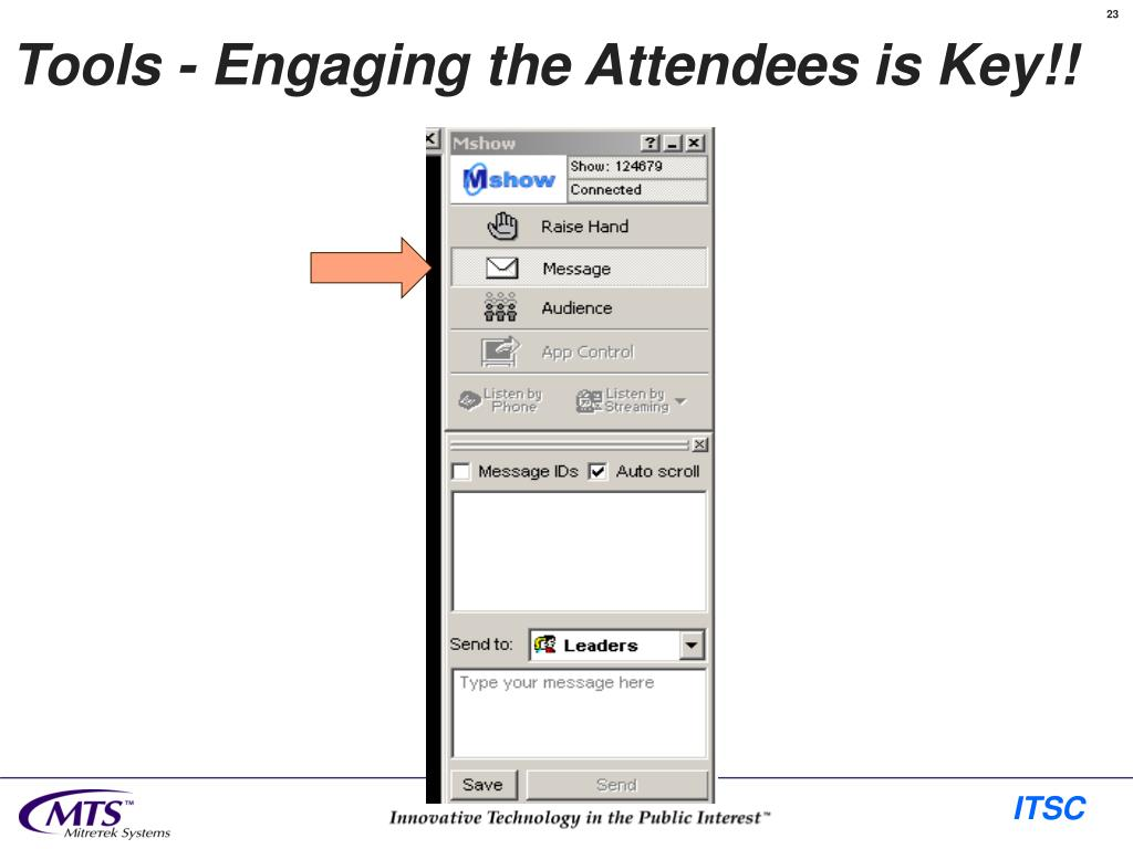Tools - Engaging the Attendees is Key!!