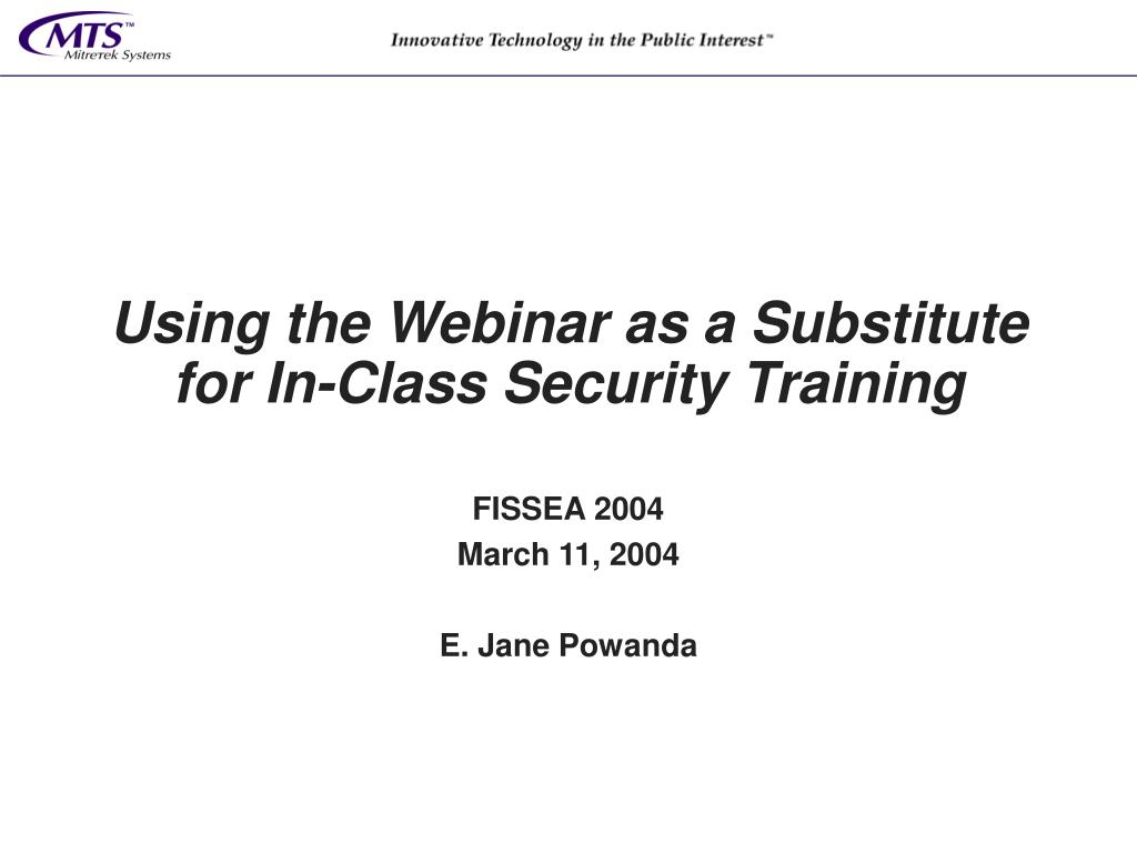 Using the Webinar as a Substitute for In-Class Security Training