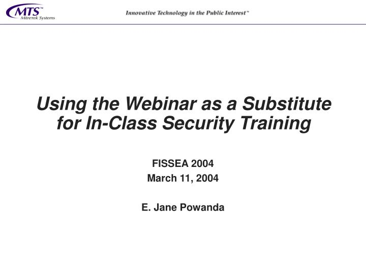 Using the webinar as a substitute for in class security training