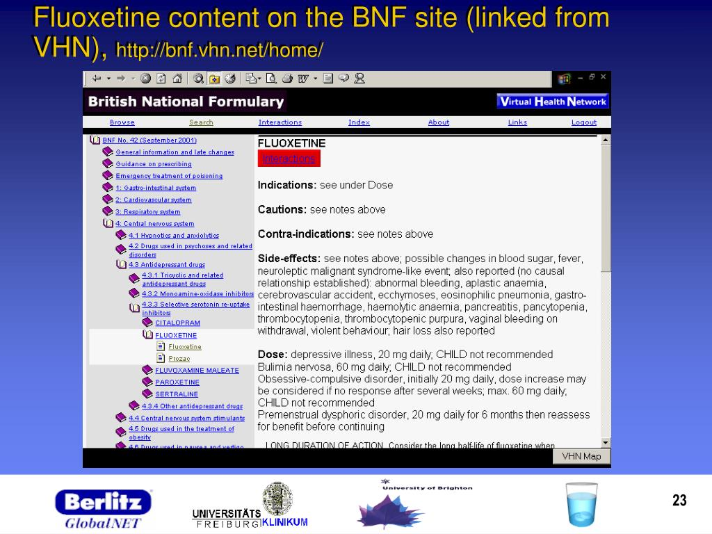 Fluoxetine content on the BNF site (linked from VHN),