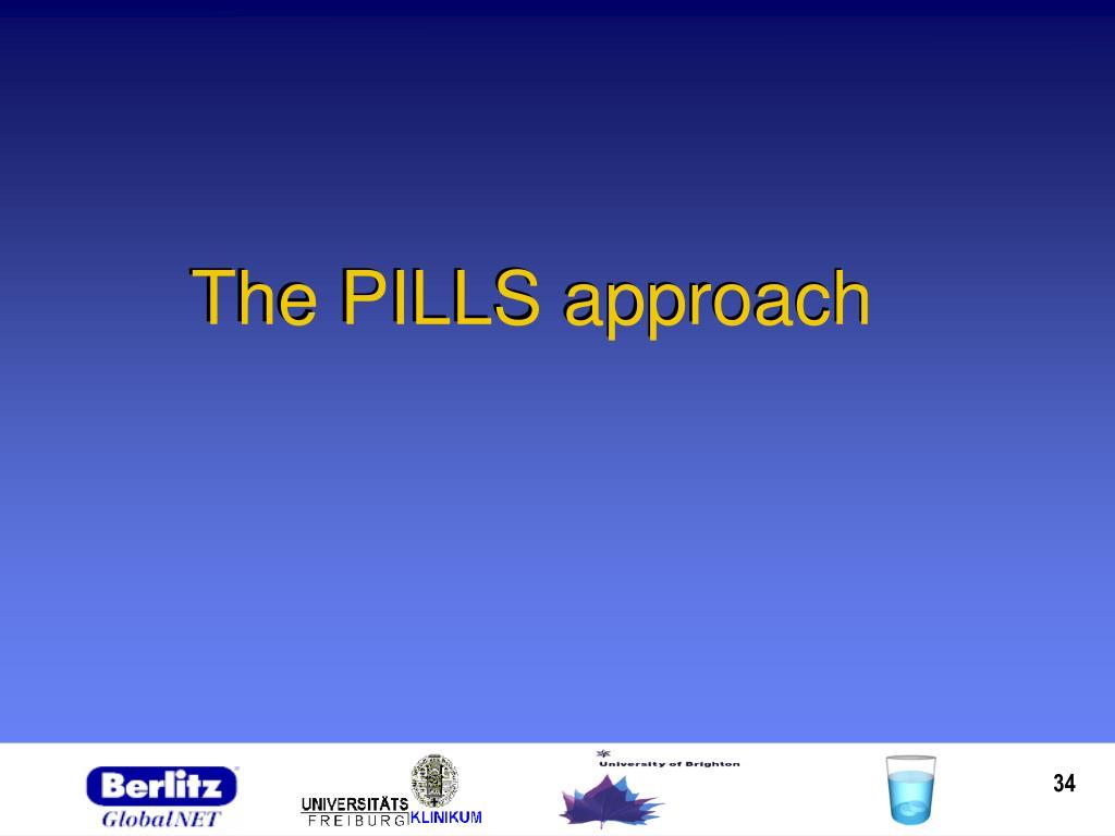 The PILLS approach