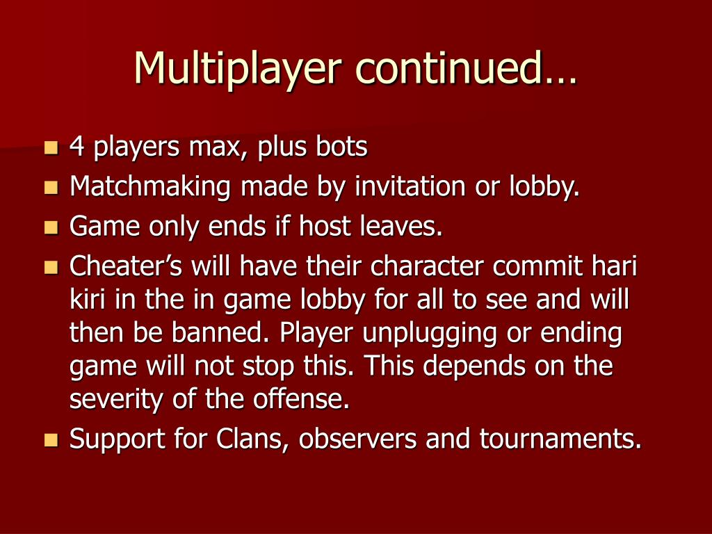 Multiplayer continued…