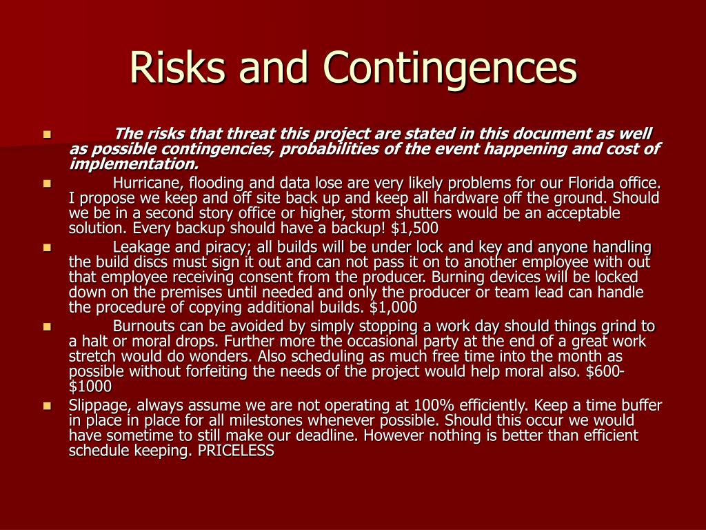 Risks and Contingences